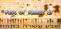 Fast of Tammuz 17